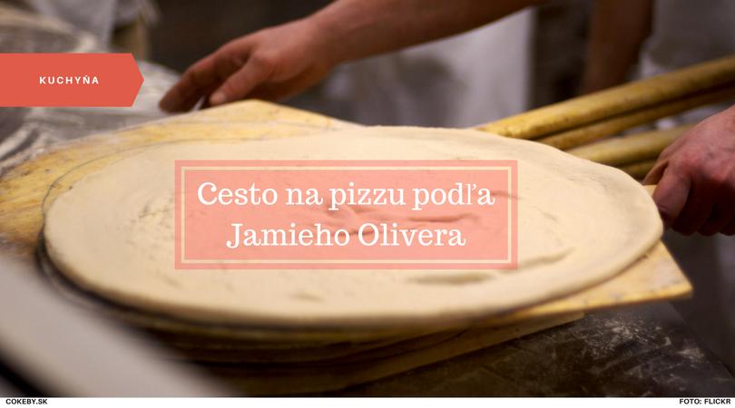 Super jednoduchý recept na pizza cesto od slávneho šéfkuchára